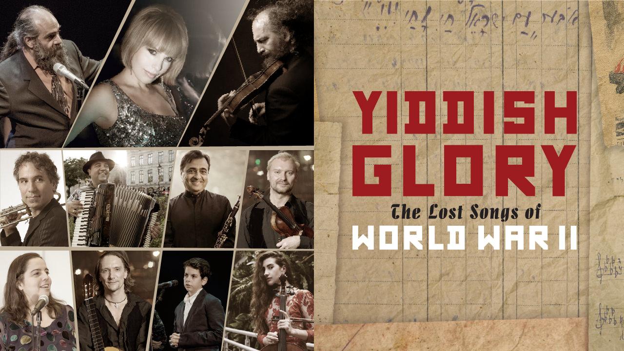 Yiddish Glory – The lost songs of World War II